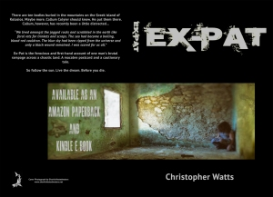 Ex-Pat by Christopher Watts is now available as an Amazon paperback & e-book.